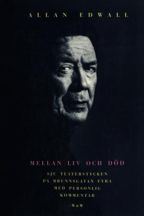 E-bok Mellan liv och död av Allan Edwall