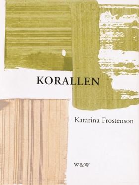 E-bok Korallen av Katarina Frostenson