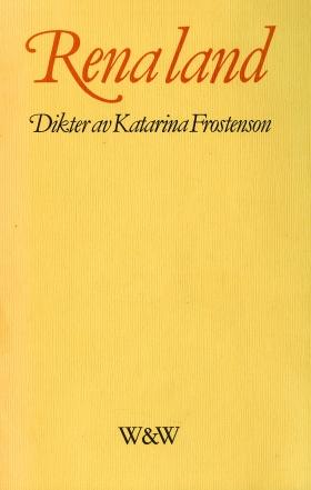 E-bok Rena land : dikter av Katarina Frostenson
