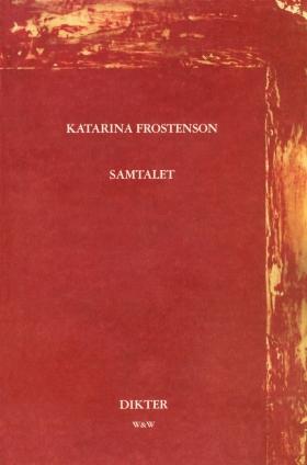E-bok Samtalet : Dikter av Katarina Frostenson