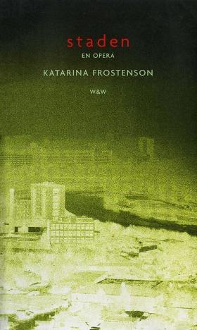 E-bok Staden : Libretto av Katarina Frostenson