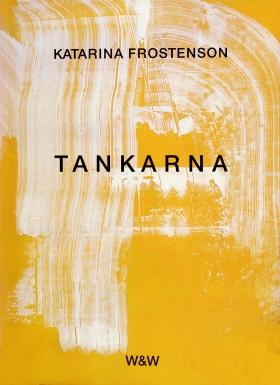 E-bok Tankarna av Katarina Frostenson