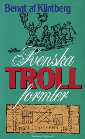 E-bok Svenska trollformler av Bengt af Klintberg