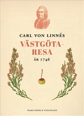 E-bok Carl von Linnés västgötaresa 1746 av Carl von Linné