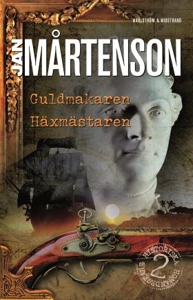 Guldmakaren ; Häxmästaren av Jan Mårtenson