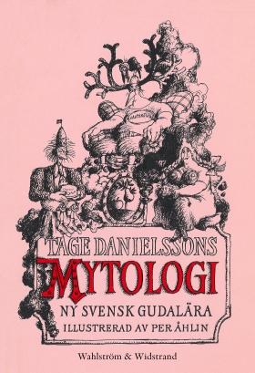 Tage Danielssons Mytologi