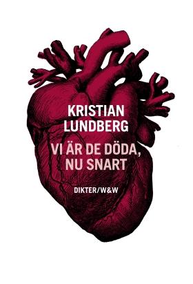 E-bok Vi är de döda, nu snart av Kristian Lundberg