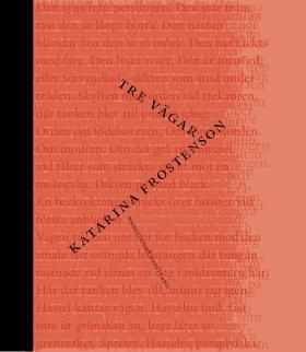 E-bok Tre vägar av Katarina Frostenson
