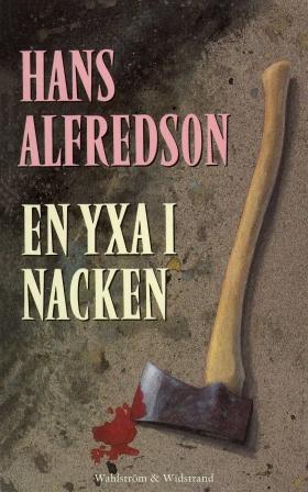E-bok En yxa i nacken : kriminalroman av Hans Alfredson