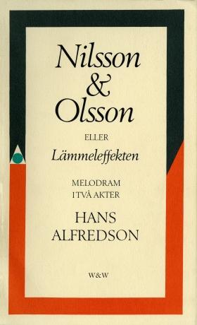 E-bok Nilsson & Olsson eller Lämmeleffekten : melodram i två akter av Hans Alfredson