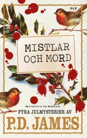 E-bok Mistlar och mord : fyra julmysterier av P. D. James