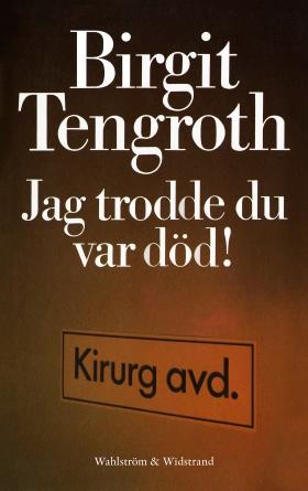 E-bok Jag trodde du var död! av Birgit Tengroth