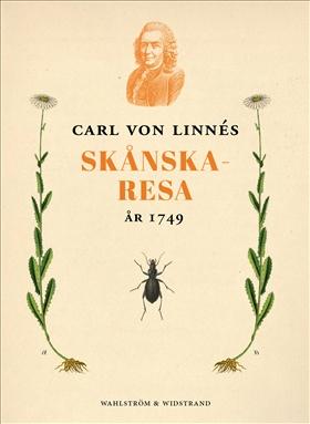 E-bok Carl von Linnés skånska resa 1749 av Carl von Linné