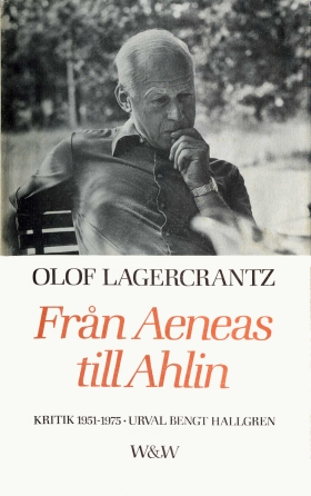 E-bok Från Aeneas till Ahlin : kritik 1951-1975 av Olof Lagercrantz