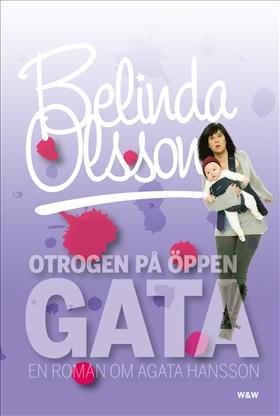 E-bok Otrogen på öppen gata av Belinda Olsson