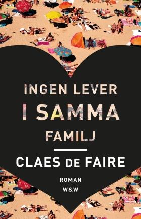 Ingen lever i samma familj av Claes De Faire