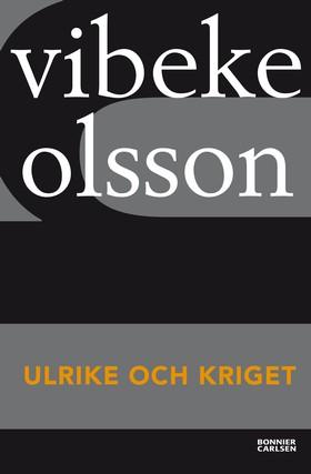 Ulrike och kriget av Vibeke Olsson