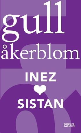Inez (hjärta) Sistan av Gull Åkerblom