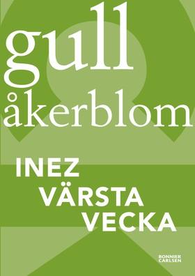 Inez värsta vecka av Gull Åkerblom