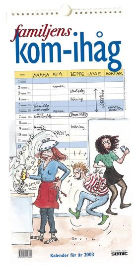 Familjens kom-ihåg-kalender 2003
