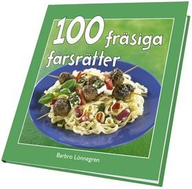 100 fräsiga färsrätter av Barbro Lönnegren