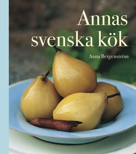 Annas svenska kök av Anna Bergenström