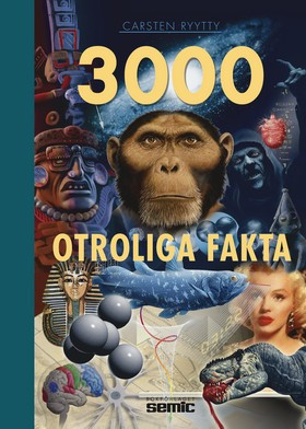 3000 otroliga fakta av Carsten Ryytty