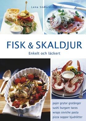 Fisk & skaldjur. Enkelt och läckert