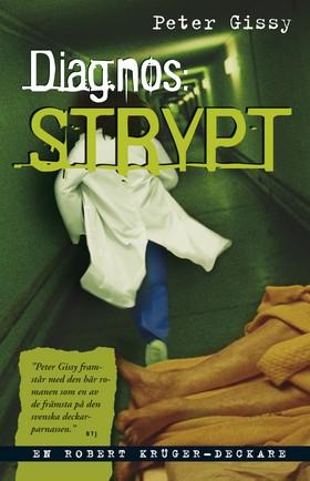 Diagnos: strypt av Peter Gissy