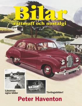 Bilar - rattmuff och nostalgi av Peter Haventon