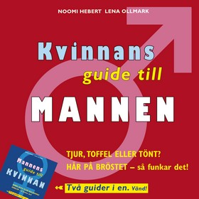 Kvinnans guide till mannen/Mannens guide till kvinnan av Noomi Hebert