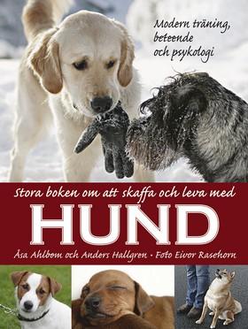 Stora boken om att skaffa och leva med hund