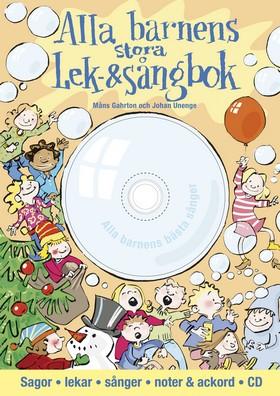Alla barnens stora lek- och sångbok av Måns Gahrton