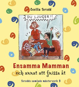 Ensamma mamman och annat att fnissa åt av Cecilia Torudd