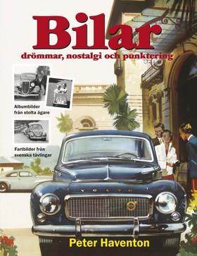 Bilar : drömmar, nostalgi och punktering av Peter Haventon