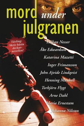 Mord under julgranen av Håkan Nesser