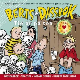 Berts dassbok : tio år på toa av Anders Jacobsson