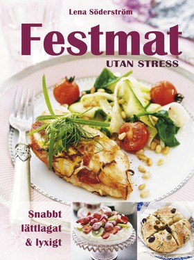 Festmat utan stress