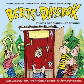 Berts dassbok - Plums och flams - toatrams! av Anders Jacobsson