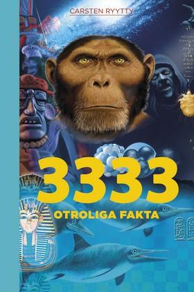 3333 otroliga fakta av Carsten Ryytty