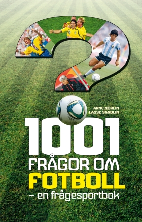 1001 frågor om fotboll – en frågesportbok