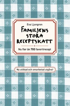 Familjens stora receptskatt, reviderad och utökad