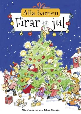 Alla barnen firar jul av Måns Gahrton
