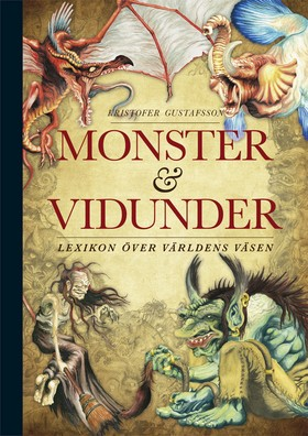 Monster och vidunder - lexikon över världens väsen