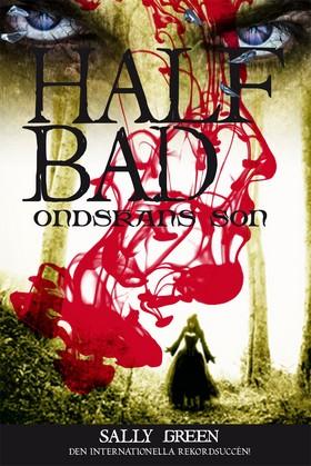 Half bad – Ondskans son