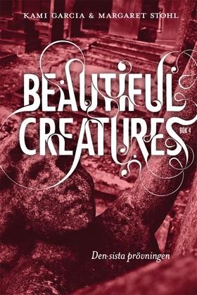 Beautiful Creatures – Den sista prövningen