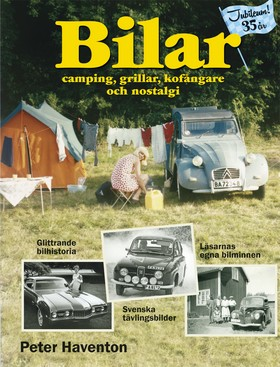 Bilar : camping, grillar, kofångare och nostalgi av Peter Haventon