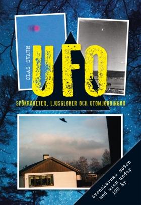 UFO – spökraketer, ljusglober och utomjordingar (kart)