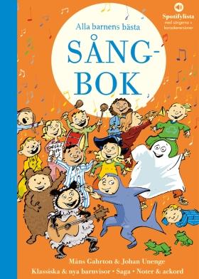Alla barnens bästa sångbok av Måns Gahrton