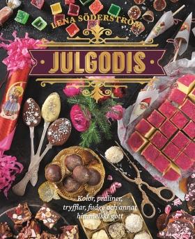 Julgodis – kolor, praliner, tryfflar, fudge & annat himmelskt gott